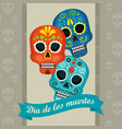 skulls with ribbon to day of the dead event vector image vector image