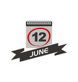 12 june calendar with ribbon vector image