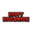 happy halloween blood text vector image vector image