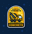 ready mix concrete loader truck badge banner vector image vector image