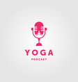 yoga podcast logo healthy icon design vector image