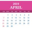 2019 calendar template - april vector image vector image