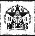 hooligans vintage emblem with skeleton in hoodie vector image vector image