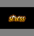 stress word text banner postcard logo icon design vector image vector image