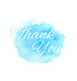 thank you text on hand drawn watercolor blue vector image