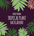 tropical plant background2 vector image