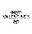 typography phrase for valentines day vector image