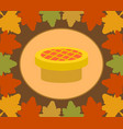 autumn thanksgiving day background with pie vector image vector image