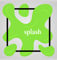 big green splash with lots of small splashes vector image vector image
