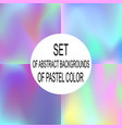 set of abstract backgrounds of pastel vector image vector image