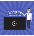 Man Video Presentation concept vector image vector image