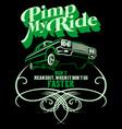 pimp my ride vector image vector image