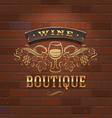 Wine boutique vintage signboard on brick wall vector image