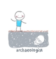 archaeologist stands on the site where the skull vector image