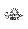 summer vibes black and white lettering quote card vector image vector image