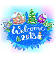 round winter banner welcome 2018 vector image vector image