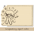 scrapbook funny lined notepaper vector image