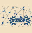europe word build in gear vector image vector image
