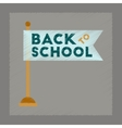 flat shading style icon Back to school flag vector image vector image