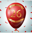 red balloon with golden inscription 26 years vector image vector image