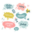 start podcasting lettering stickers with speach vector image vector image
