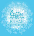 Coffee break breakfast drink beverage banner with