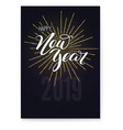 happy new year concept of holidays card with vector image vector image