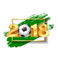 golden number 2018 with soccer ball vector image