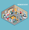 robots event isometric vector image