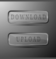 download and upload gray buttons vector image