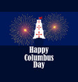 columbus day the discoverer of america vector image vector image