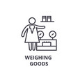 weighing goods thin line icon sign symbol vector image