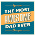 fathers day retro style design greeting card vector image vector image