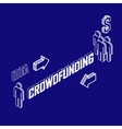 Infographic crowdfunding concept with isometric vector image vector image