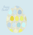 eggs easter greeting card with patterns and letter vector image vector image