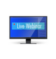 banner for live webinars computer monitor with vector image