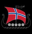 warship of the vikings - drakkar and norway flag vector image vector image