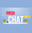 chat big text or word with people chatting and vector image vector image