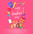 happy teacher s day postcard vector image vector image
