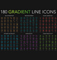180 trendy gradient style thin line icons set of vector image vector image