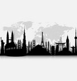 silhouettes of famous world landmarks vector image