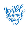 world animal day template for poster with hand vector image