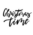 christmas card with calligraphy christmas time vector image vector image