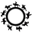 circular frame with silhouettes of horse riders vector image vector image