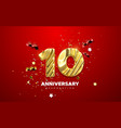 10st anniversary celebration realistic 3d sign vector image vector image