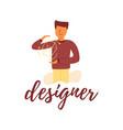 flat banner lettering designer guy vector image