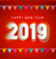 happy new year 2019 deign with colorful flags on vector image vector image