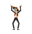 skeleton in mexican national costume dancing day vector image vector image