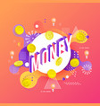 money vibrant gradient poster template vector image