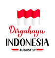 dirgahayu indonesia lettering long live indonesia